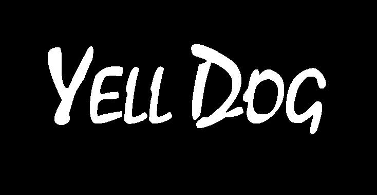 Yell Dog